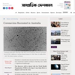 Australian Scientists First to Recreate Coronavirus Outside China
