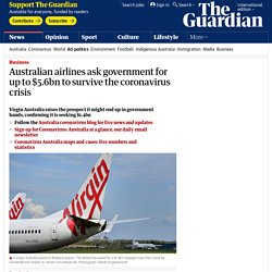 Australian airlines ask government for up to $5.6bn to survive the coronavirus crisis