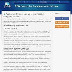 NSWSCL - Is Australian Criminal Law up to the threat of computer viruses?