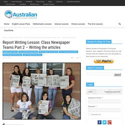 Report Writing Lesson: Class Newspaper Teams Part 2 - Writing the articles