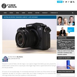 Australian Review: Panasonic Lumix G7 - A bit like magic