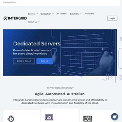 Australian & NZ Dedicated Servers - Intergrid