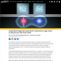 Australian engineers just built a quantum logic gate in silicon for the first time