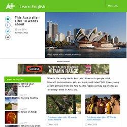 This Australian Life: 10 words about - Learn English - Australia Plus