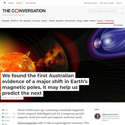 We found the first Australian evidence of a major shift in Earth's magnetic poles. It may help us predict the next
