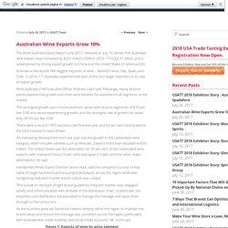 Australian Wine Exports Grow 10% - USA Trade Tasting BlogUSA Trade Tasting Blog