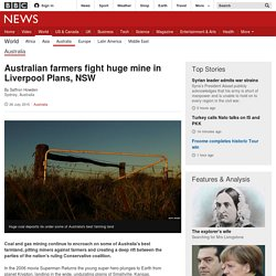 Australian farmers fight huge mine in Liverpool Plans, NSW - BBC News