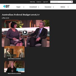 Australian Federal Budget 2016 : BT Financial Group