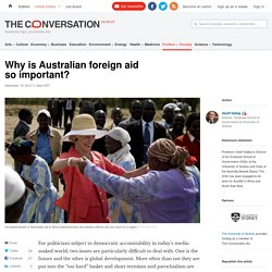 Why is Australian foreign aid so important?