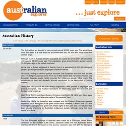 AUSTRALIAN HISTORY, INFORMATION ABOUT AUSTRALIAS PAST, ABORIGINAL HISTORY IN AUSTRALIA, THINGS THAT HAVE HAPPENED IN AUSTRALIA, KEY DATES IN AUSTRALIAN HISTORY
