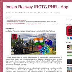 Indian Railway IRCTC PNR - App: Australian Research Institute Enters into Agreement with Indian Railways