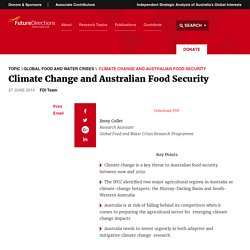 Climate Change and Australian Food Security - Future Directions International