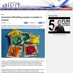 Australian HIV-killing condom available in months