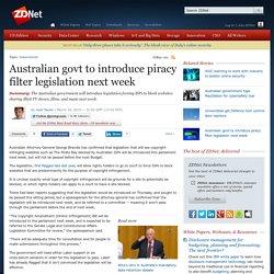 Australian govt to introduce piracy filter legislation next week