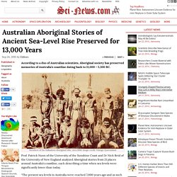 Australian Aboriginal Stories of Ancient Sea-Level Rise Preserved for 13,000 Years