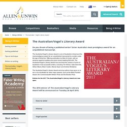 The Australian / Vogel's Literary Award - Allen & Unwin - Australia
