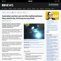 Australian workers are not the mathematicians they need to be, AI Group survey finds