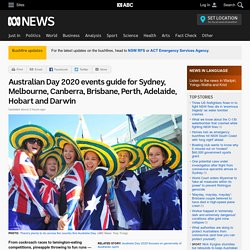Australian Day 2020 events guide for Sydney, Melbourne, Canberra, Brisbane, Perth, Adelaide, Hobart and Darwin