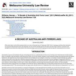 """A Decade of Australian Anti-Terror Laws"" [2011] MelbULawRw 38; (2011) 35(3) Melbourne University Law Review 1136"