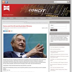 Soros and His US and Australian Minions