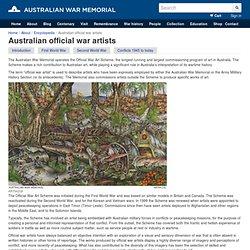 Australian official war artists [Australian War Memorial]