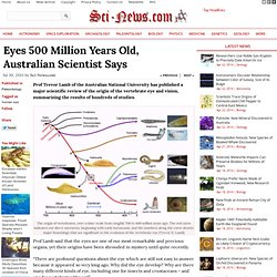 Eyes 500 Million Years Old, Australian Scientist Says