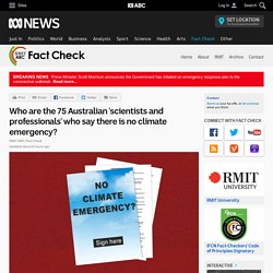 Who are the 75 Australian 'scientists and professionals' who say there is no climate emergency? - Fact Check