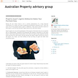 Australian Property advisory group: Property buyer's Agents Melbourne Makes Your Purchase Easy