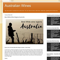 Australian Wines: Best White Wine Regions Australia