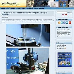 Australian researchers develop body parts using 3D printing