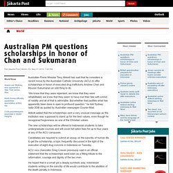 Australian PM questions scholarships in honor of Chan and Sukumaran