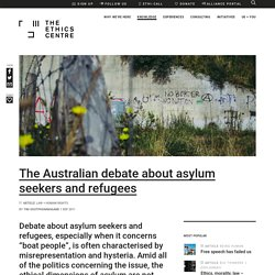 The Australian debate about asylum seekers and refugees