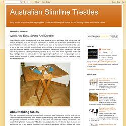 Australian Slimline Trestles: Quick And Easy, Strong And Durable