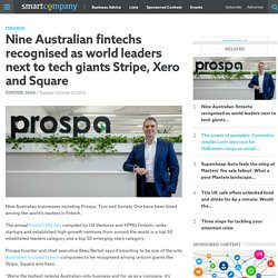 Nine Australian fintechs recognised as world leaders next to tech giants Stripe, Xero and Square - SmartCompany