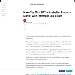 Make The Most Of The Australian Property Market With Tattersalls Real Estate