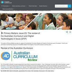 Primary Matters, issue 23: The review of the Australian Curriculum and Digital Technologies in focus (DTiF)