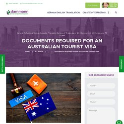 Documents Required For an Australian Tourist Visa - German Translation Services