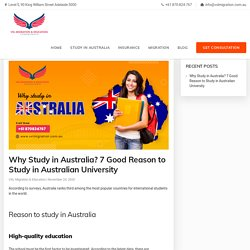 Why Study in Australia? 7 Good Reason to Study in Australian University