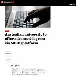 Australian university to offer advanced degrees via MOOC platform