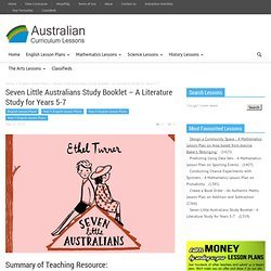 Seven Little Australians Study Booklet - A Literature Study for Years 5-7