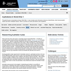 Nurses - Australians in World War 1 - Research Guides at State Library of Victoria