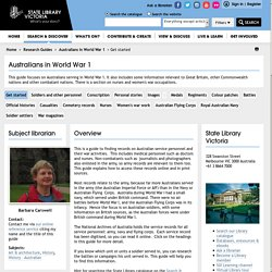 Get started - Australians in World War 1 - Research Guides at State Library of Victoria
