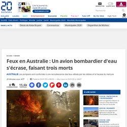 Feux en Australie : Un avion bombardier d'eau s'écrase, faisant trois morts
