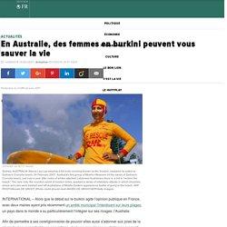 En Australie, des femmes en burkini peuvent vous sauver la vie
