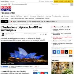 L'Australie se déplace, les GPS ne suivent plus