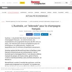 """L'Australie, un """"eldorado"""" pour le champagne français"""
