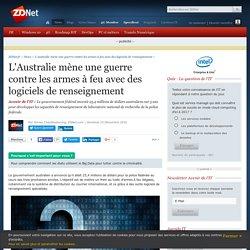 L'Australie mène une guerre contre les armes à feu avec des logiciels de renseignement - ZDNet
