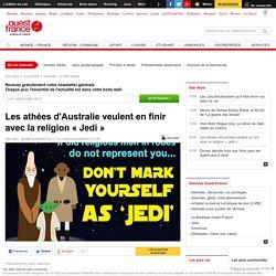 Les athées d'Australie veulent en finir avec la religion « Jedi »