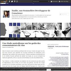 Une étude australienne sur les goûts des consommateurs de vins - Emilie Sommelier blog vin initiation oenologique