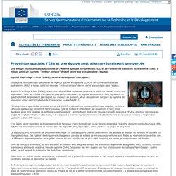 Commission européenne : CORDIS : Actualités et évènements : Propulsion spatiale: l'ESA et une équipe australienne réussissent une percée